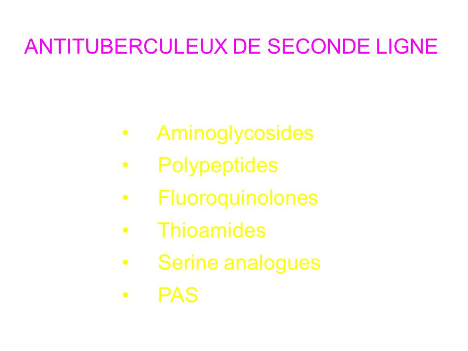 ANTITUBERCULEUX DE SECONDE LIGNE