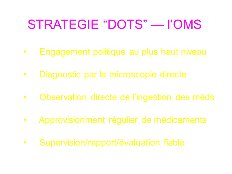 STRATEGIE DOTS — l'OMS