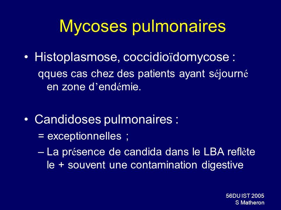 Mycoses pulmonaires Histoplasmose, coccidioïdomycose :