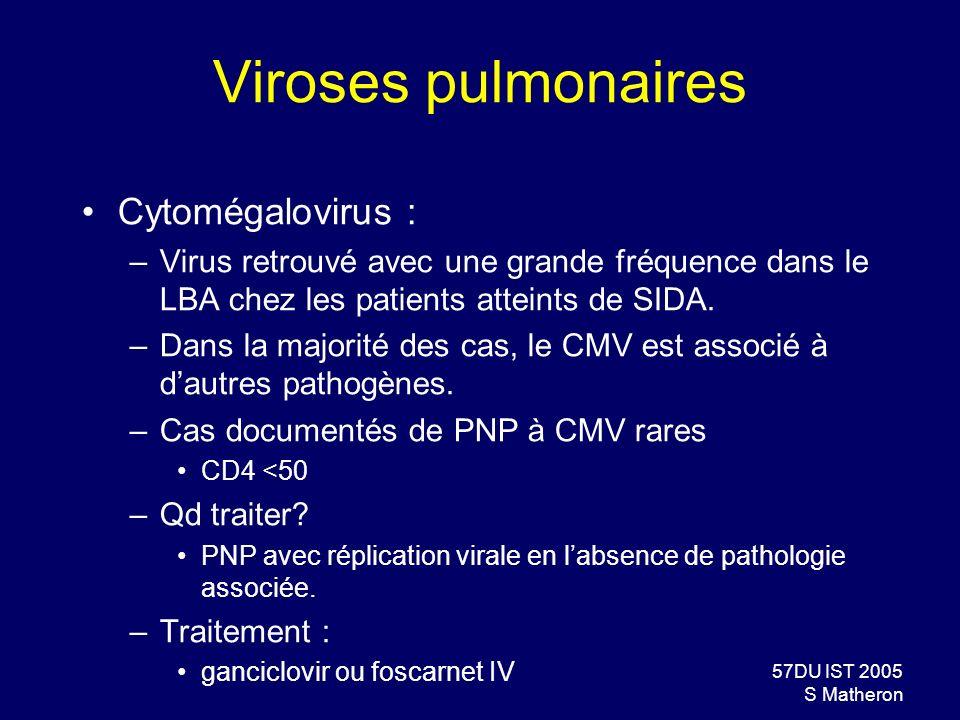 Viroses pulmonaires Cytomégalovirus :