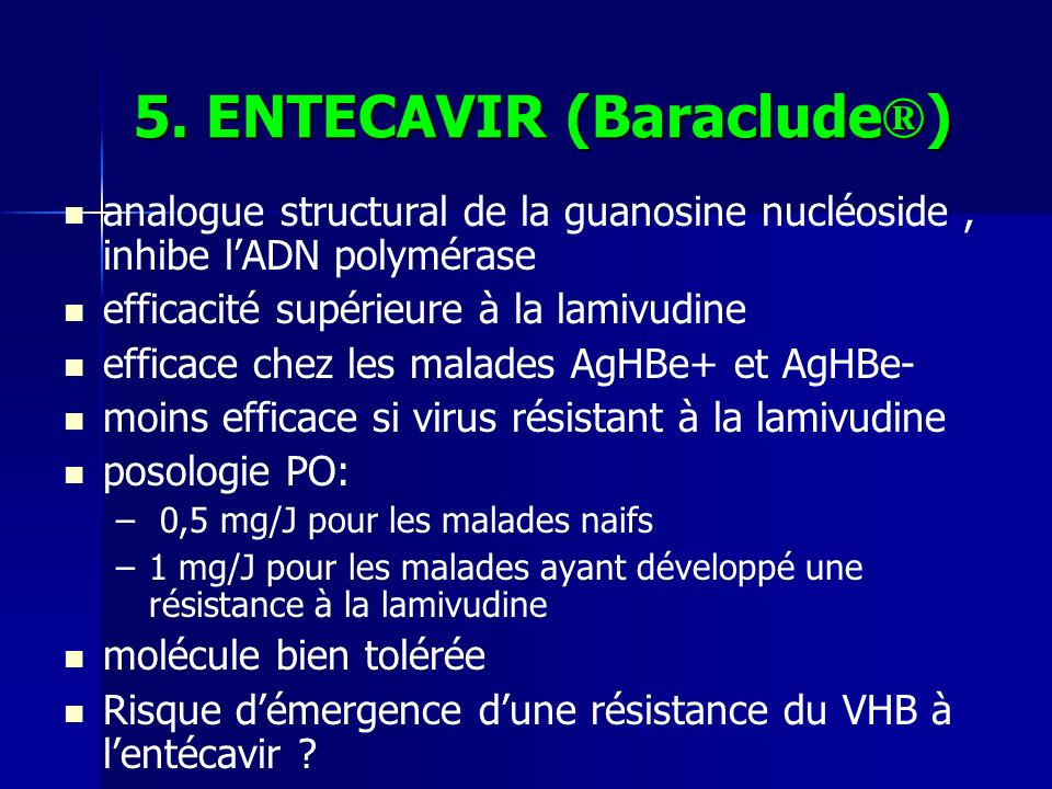 5. ENTECAVIR (Baraclude®)