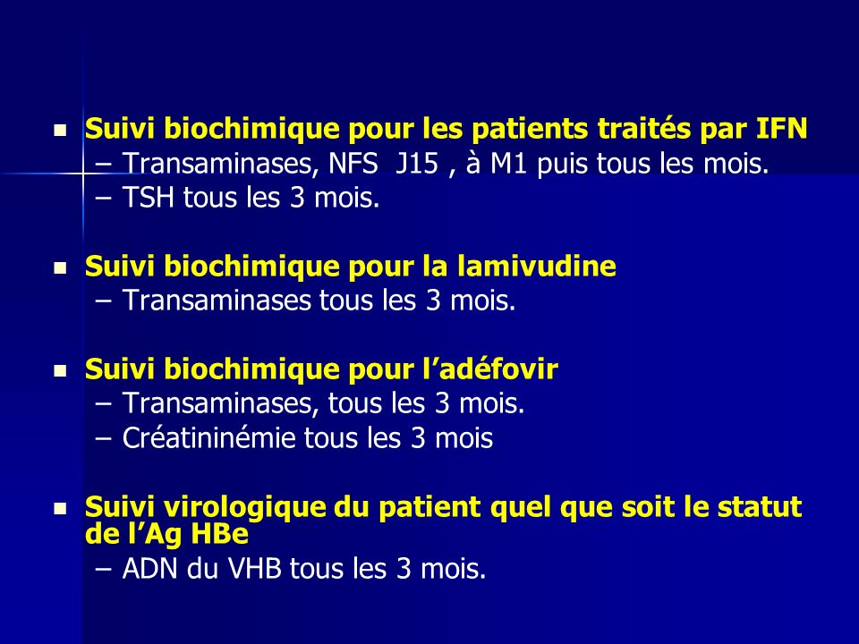 Suivi biochimique pour les patients traités par IFN