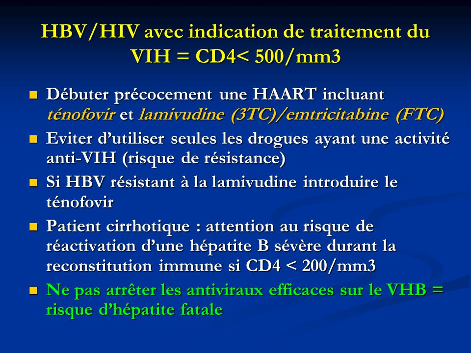 HBV/HIV avec indication de traitement du VIH = CD4< 500/mm3