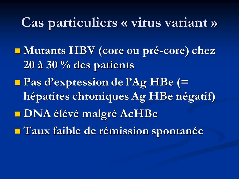 Cas particuliers « virus variant »