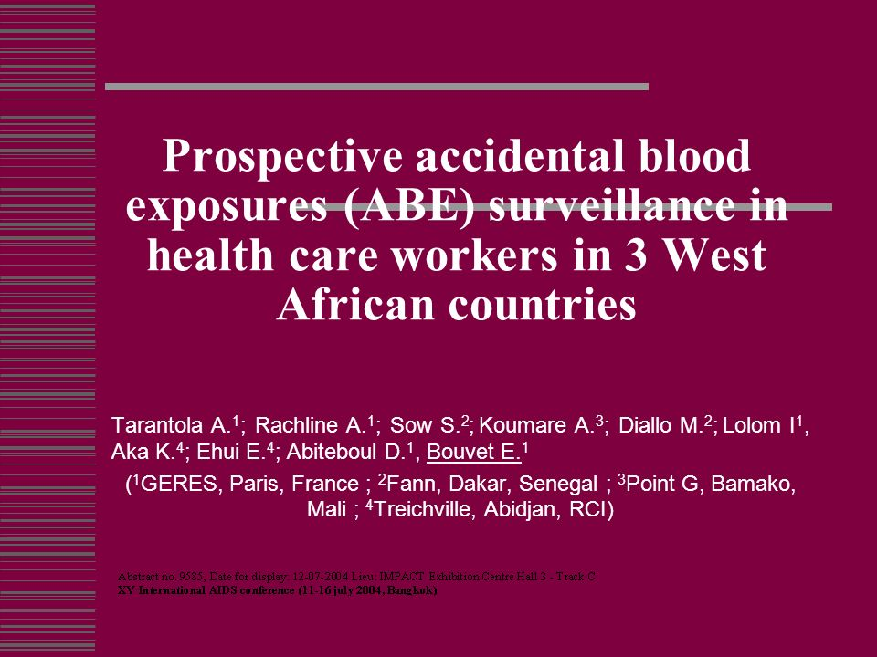 Prospective accidental blood exposures (ABE) surveillance in health care workers in 3 West African countries