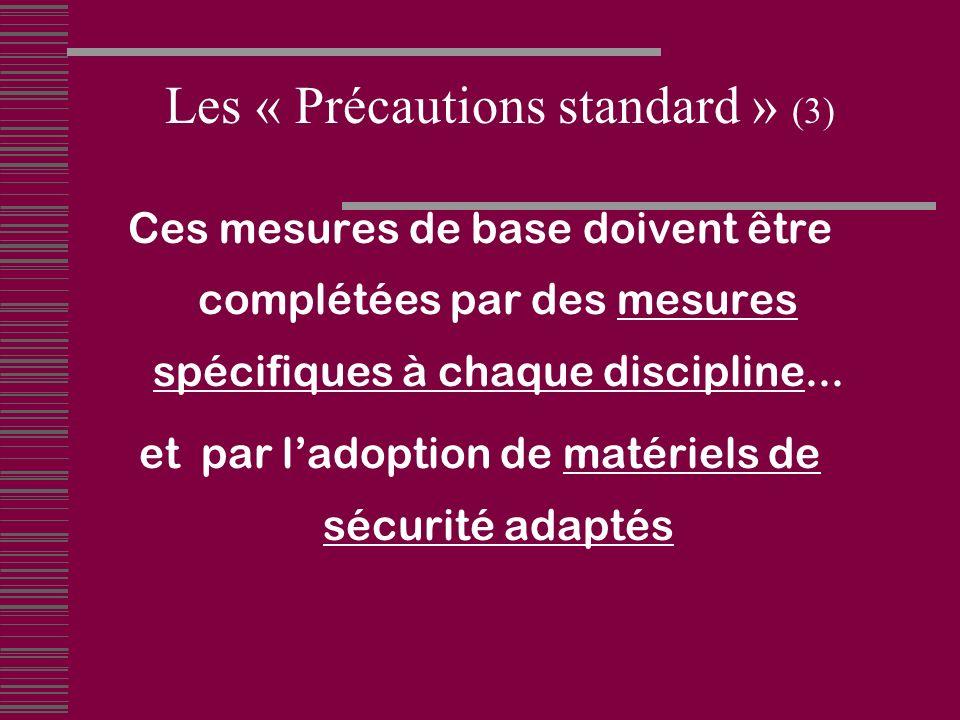 Les « Précautions standard » (3)