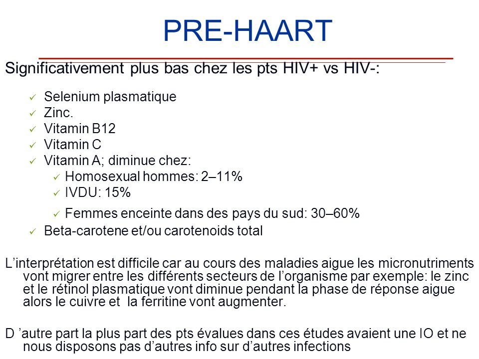 PRE-HAART Significativement plus bas chez les pts HIV+ vs HIV-: