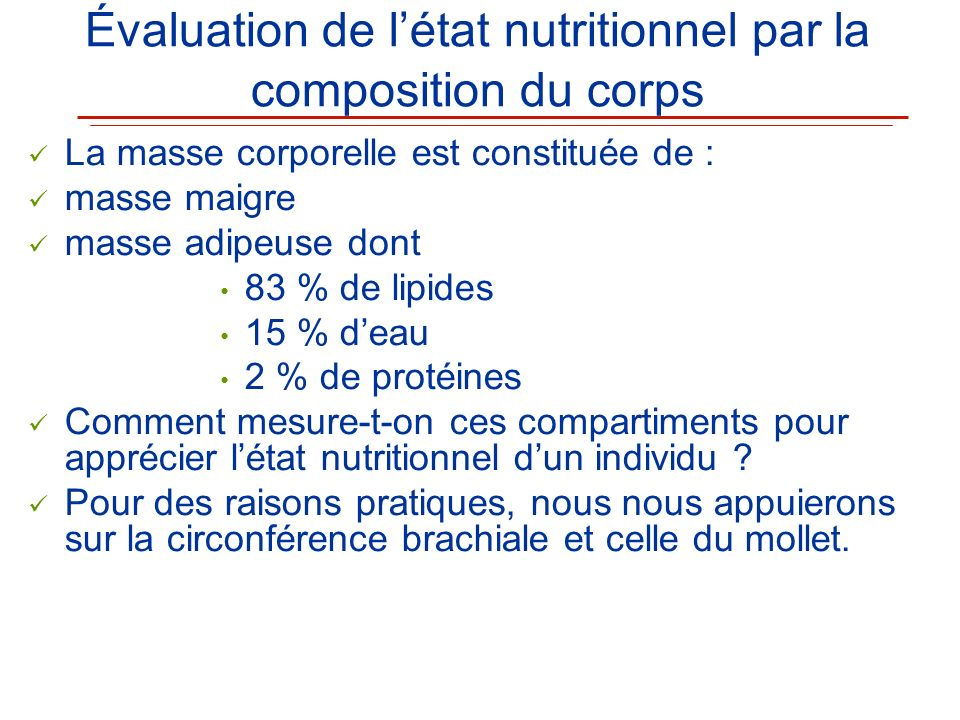 Évaluation de l'état nutritionnel par la composition du corps