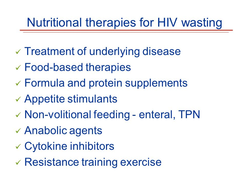 Nutritional therapies for HIV wasting
