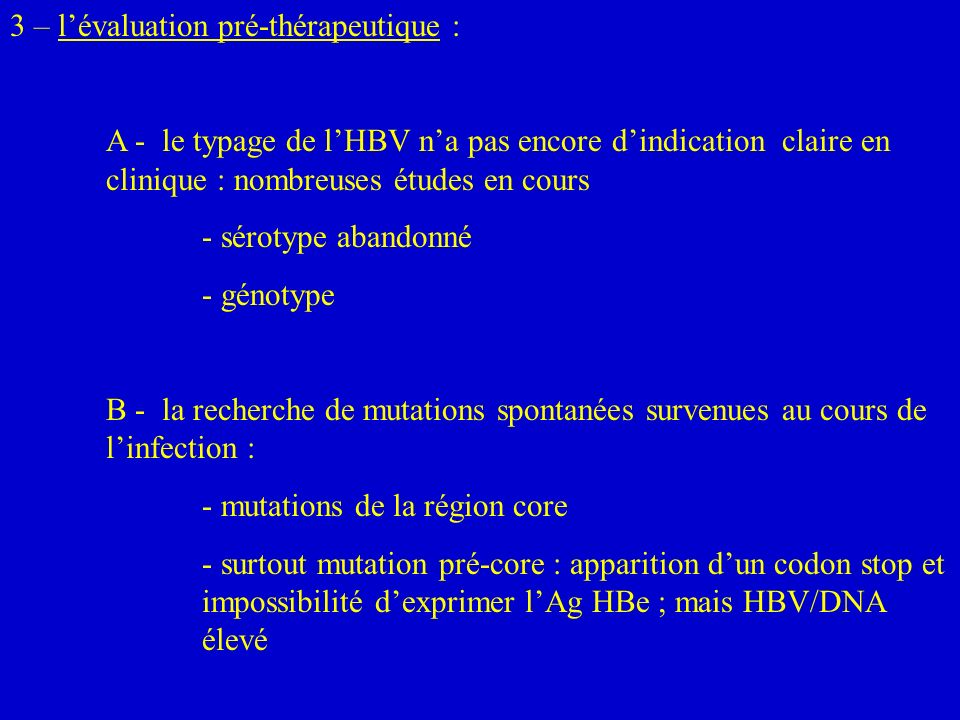 3 – l'évaluation pré-thérapeutique :
