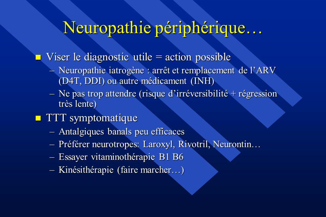 Neuropathie périphérique…