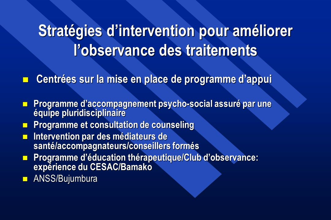 Stratégies d'intervention pour améliorer l'observance des traitements