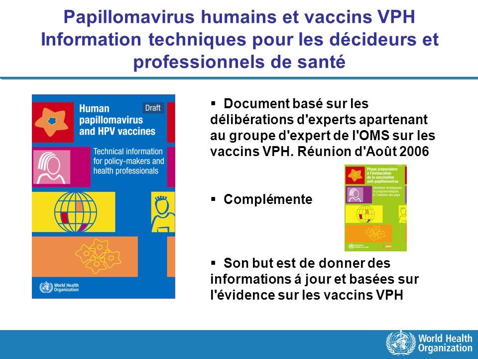 Papillomavirus humains et vaccins VPH Information techniques pour les décideurs et professionnels de santé