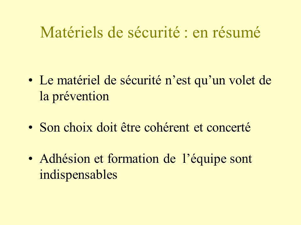 Matériels de sécurité : en résumé