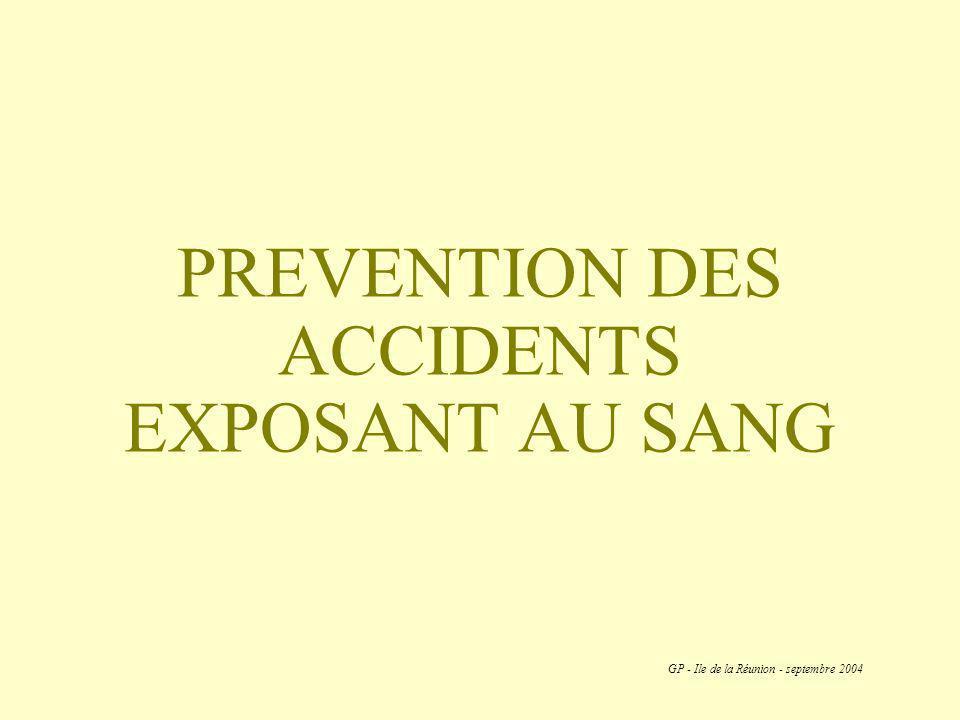 PREVENTION DES ACCIDENTS EXPOSANT AU SANG