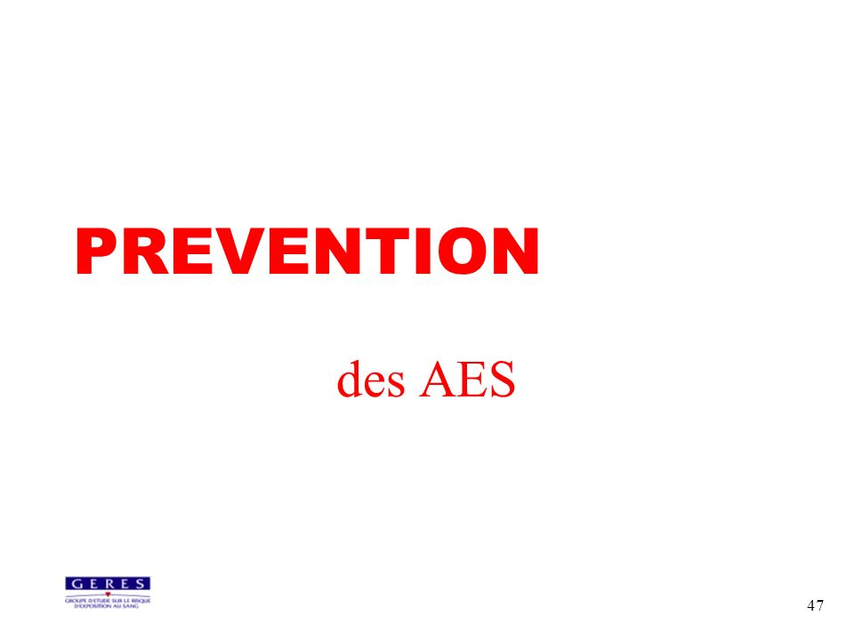 PREVENTION des AES