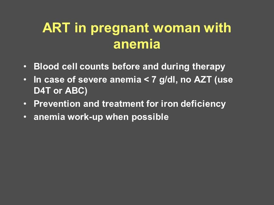 ART in pregnant woman with anemia