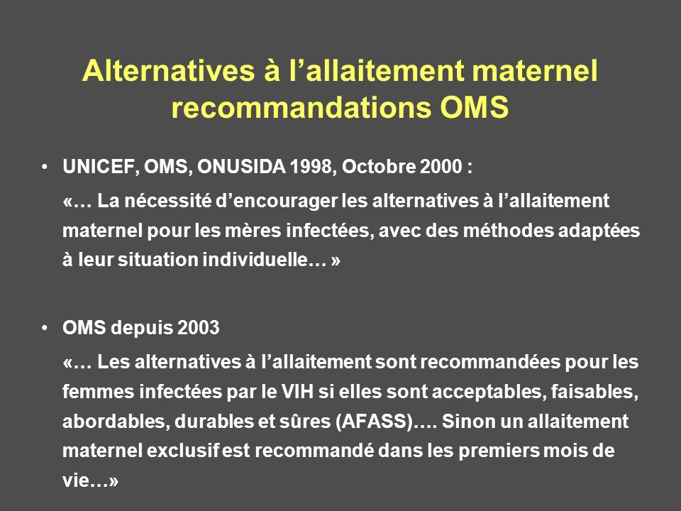 Alternatives à l'allaitement maternel recommandations OMS
