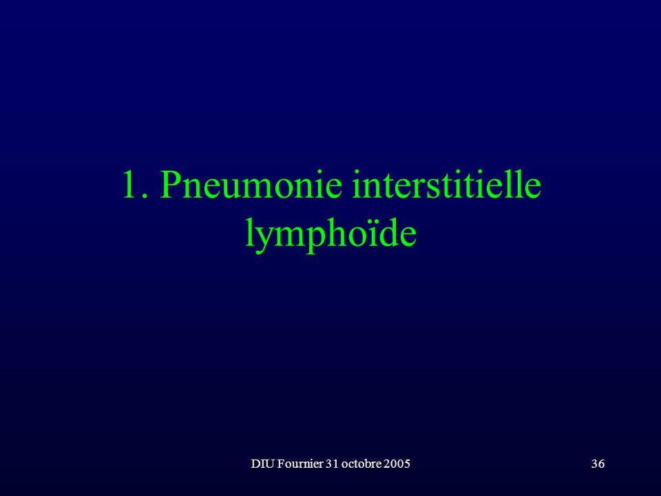 1. Pneumonie interstitielle lymphoïde