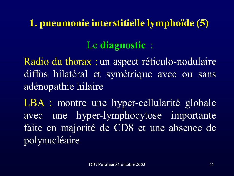 1. pneumonie interstitielle lymphoïde (5)