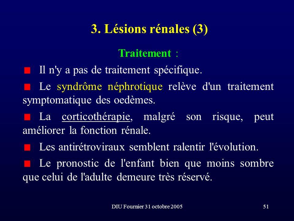 3. Lésions rénales (3) Traitement :