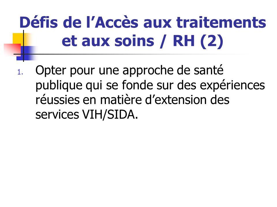 Défis de l'Accès aux traitements et aux soins / RH (2)