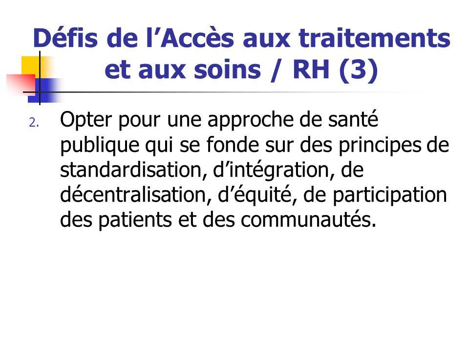Défis de l'Accès aux traitements et aux soins / RH (3)