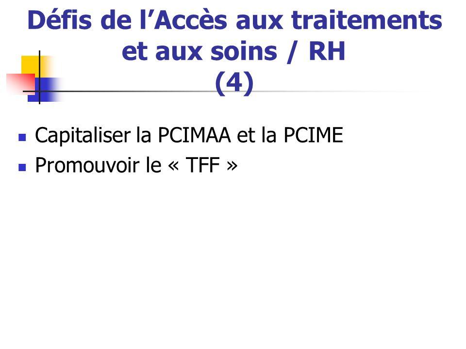 Défis de l'Accès aux traitements et aux soins / RH (4)