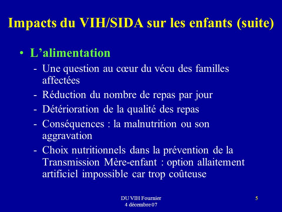 Impacts du VIH/SIDA sur les enfants (suite)