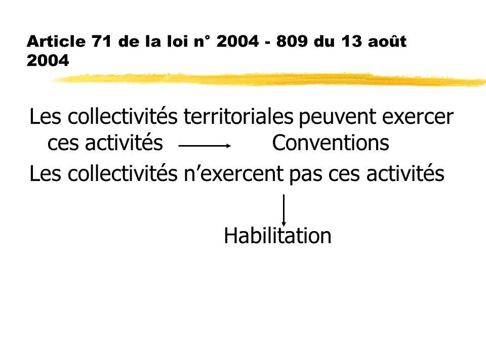 Article 71 de la loi n° 2004 - 809 du 13 août 2004