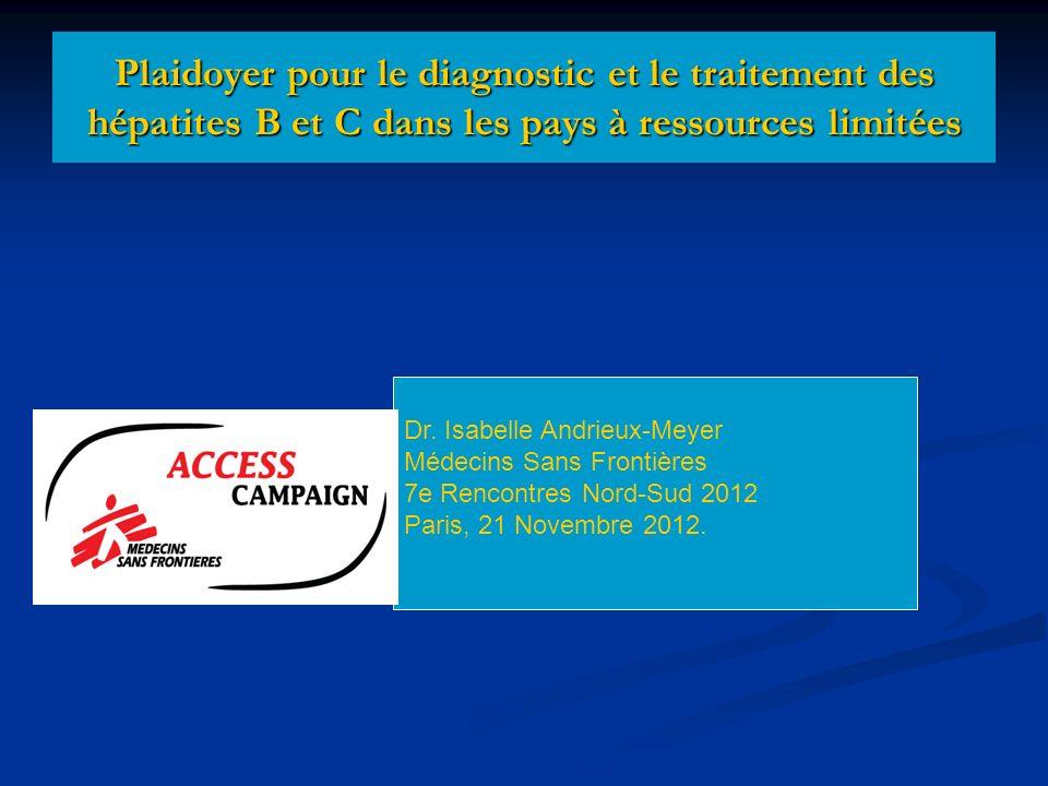 Plaidoyer pour le diagnostic et le traitement des hépatites B et C dans les pays à ressources limitées