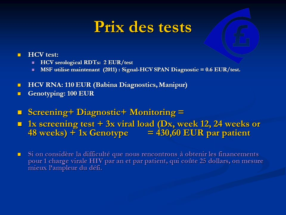 Prix des tests Screening+ Diagnostic+ Monitoring =