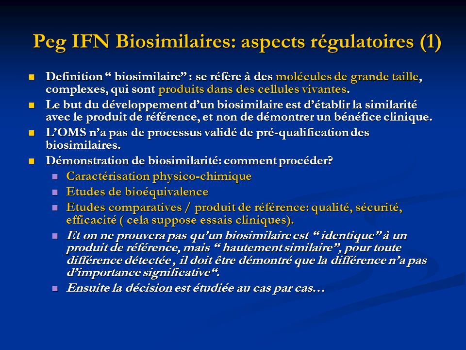 Peg IFN Biosimilaires: aspects régulatoires (1)