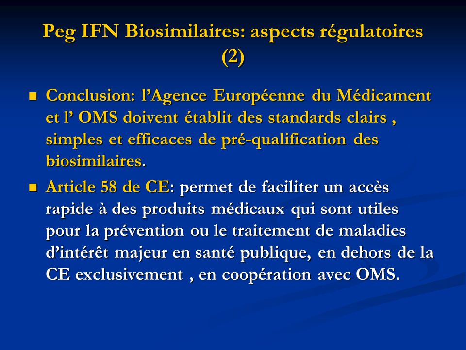 Peg IFN Biosimilaires: aspects régulatoires (2)