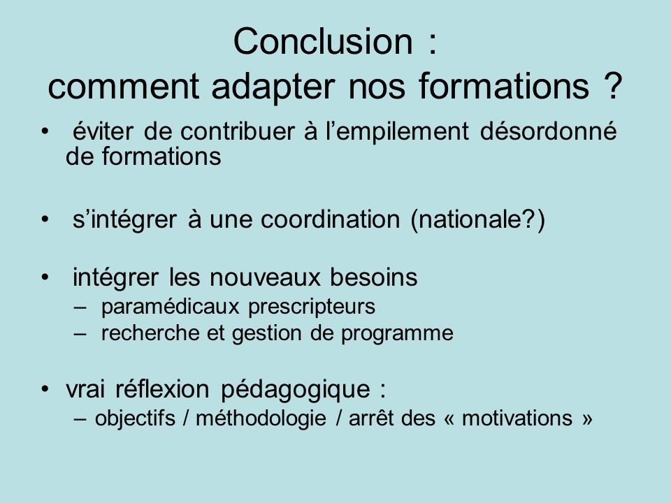 Conclusion : comment adapter nos formations