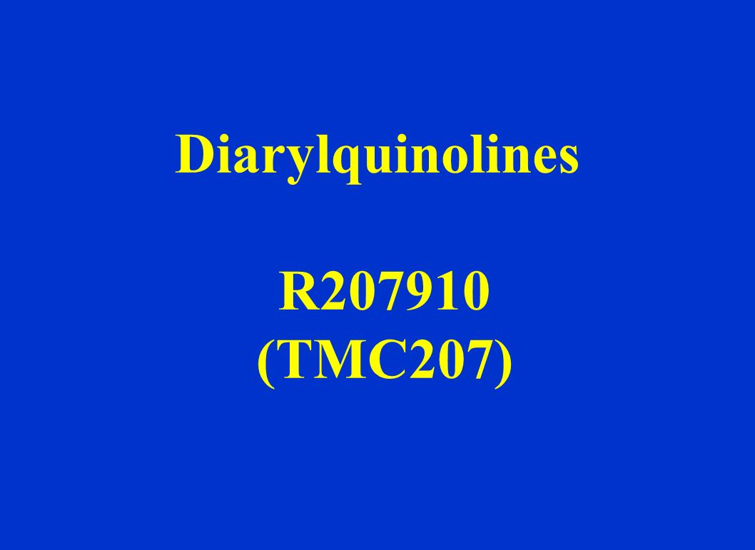 Diarylquinolines R207910 (TMC207)