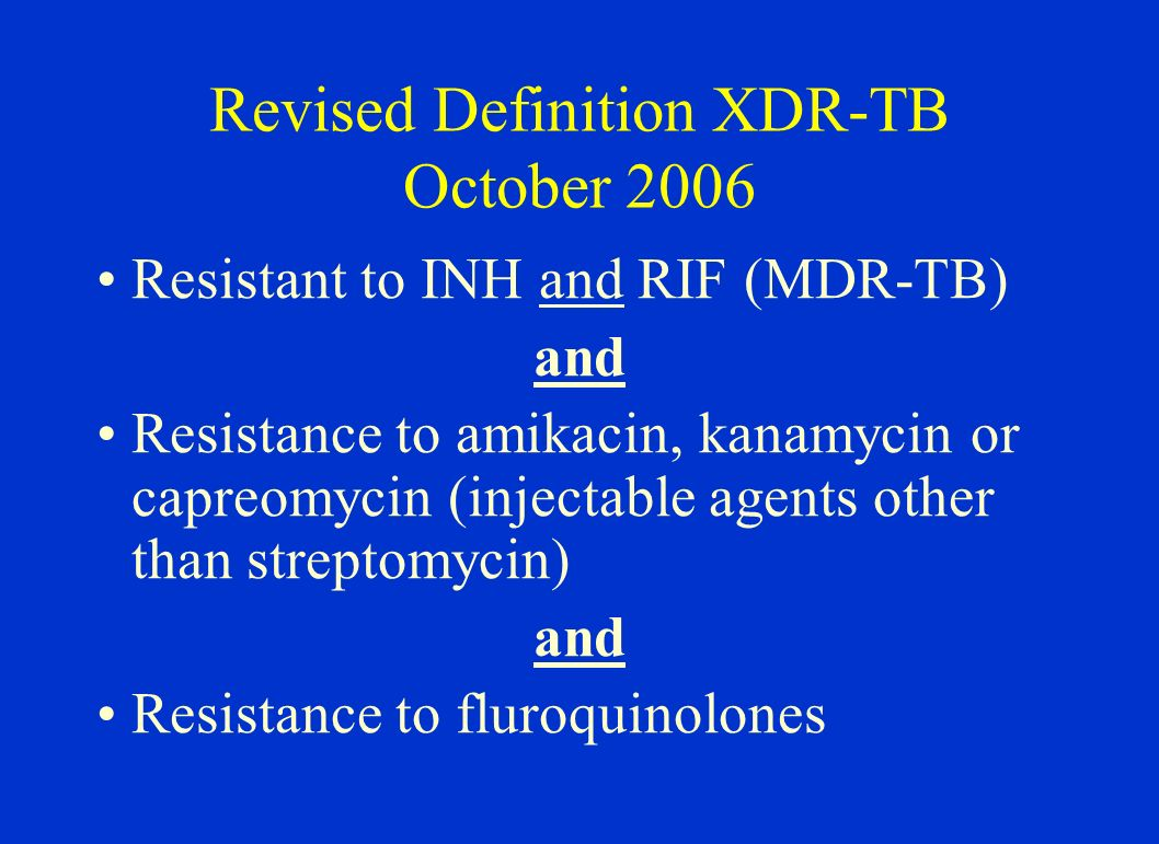 Revised Definition XDR-TB October 2006