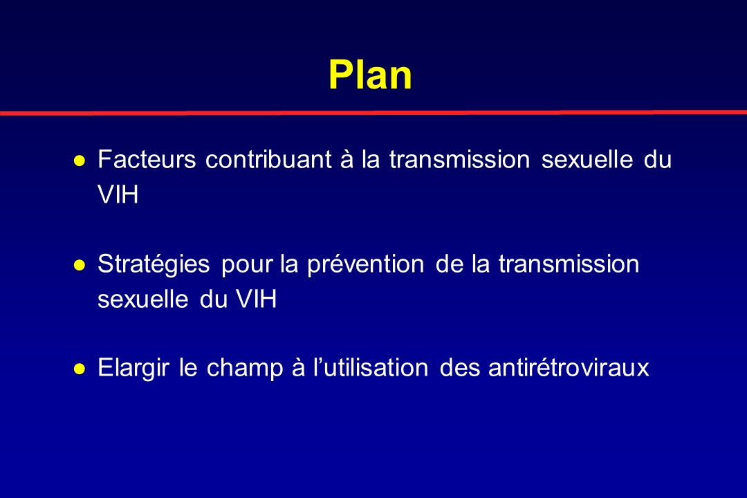 Plan Facteurs contribuant à la transmission sexuelle du VIH