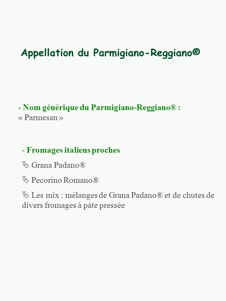 Appellation du Parmigiano-Reggiano®