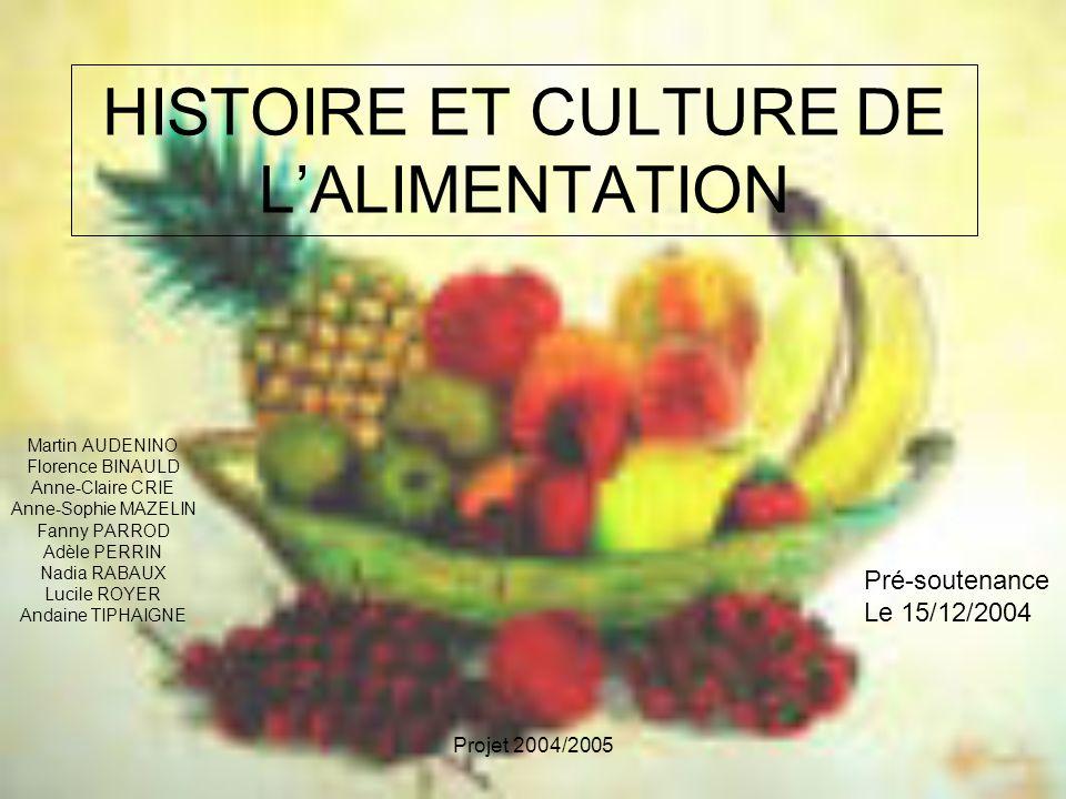 HISTOIRE ET CULTURE DE L'ALIMENTATION