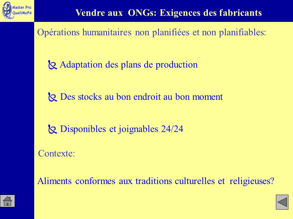 Vendre aux ONGs: Exigences des fabricants