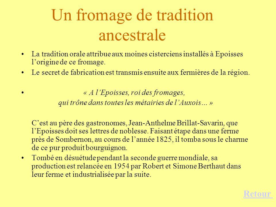 Un fromage de tradition ancestrale