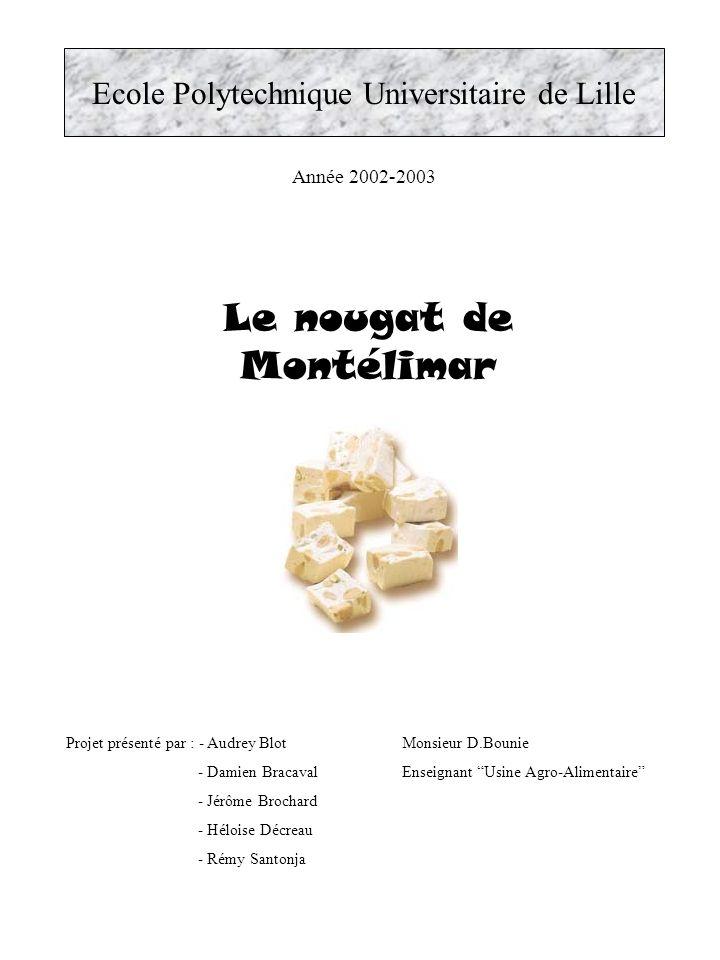 Le nougat de Montélimar
