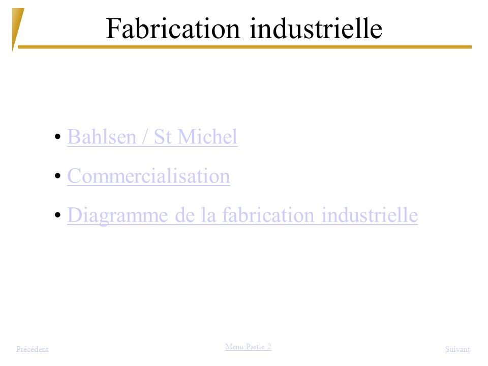 Fabrication industrielle