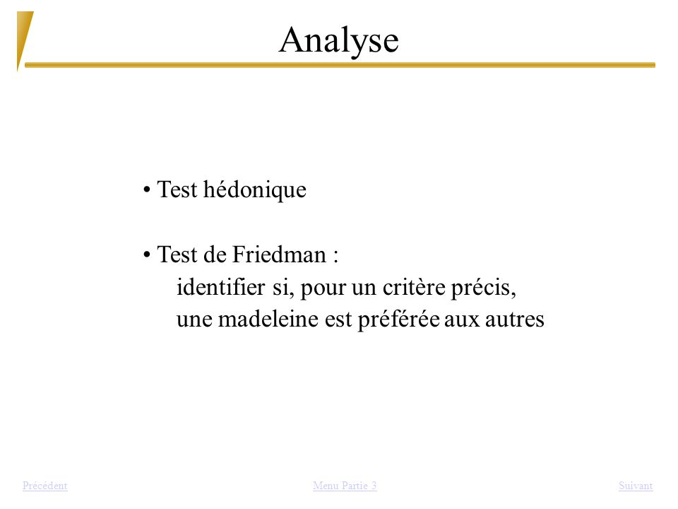 Analyse Test hédonique Test de Friedman :
