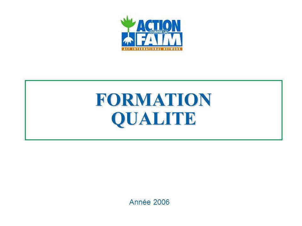 FORMATION QUALITE Année 2006