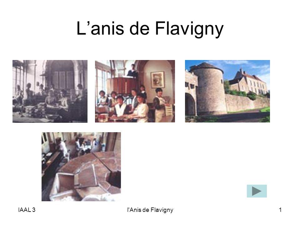 L'anis de Flavigny IAAL 3 l Anis de Flavigny