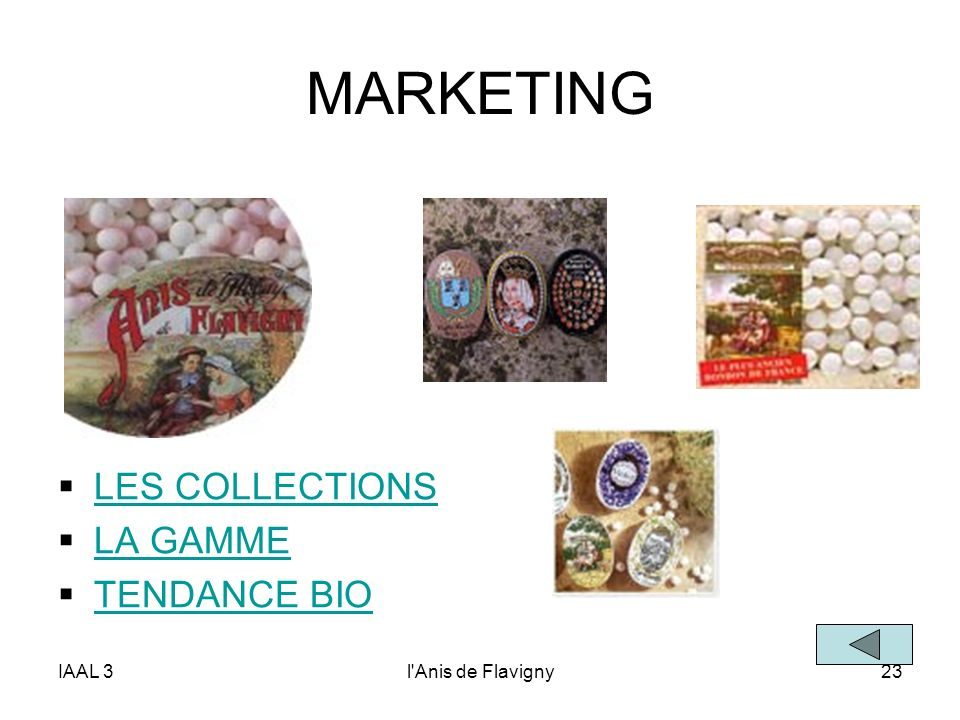 MARKETING LES COLLECTIONS LA GAMME TENDANCE BIO IAAL 3
