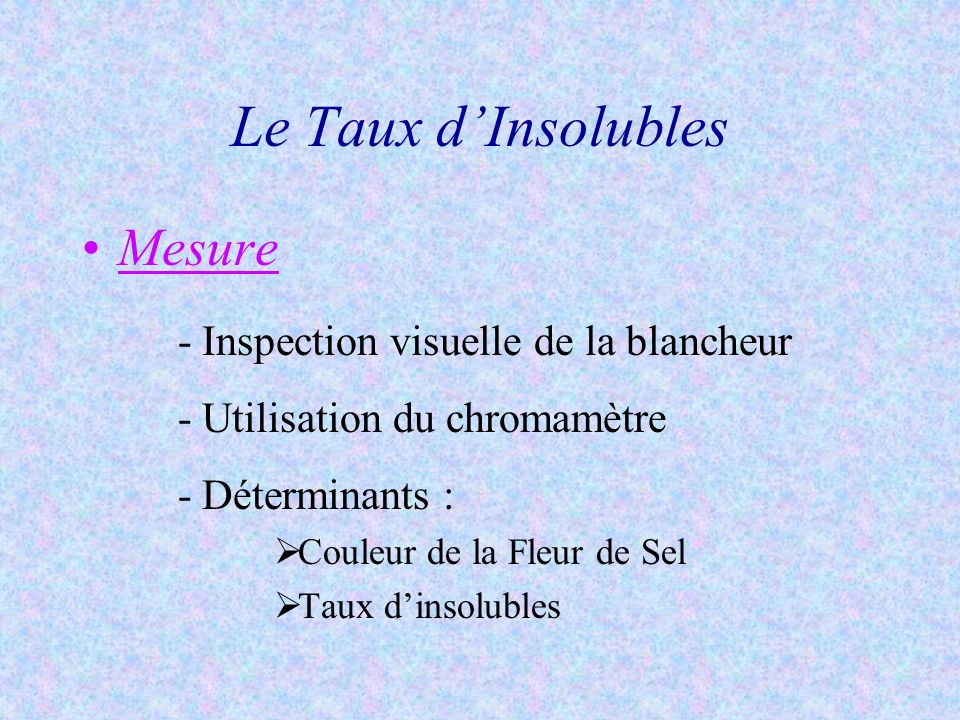Le Taux d'Insolubles Mesure Inspection visuelle de la blancheur