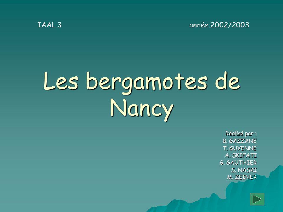 Les bergamotes de Nancy